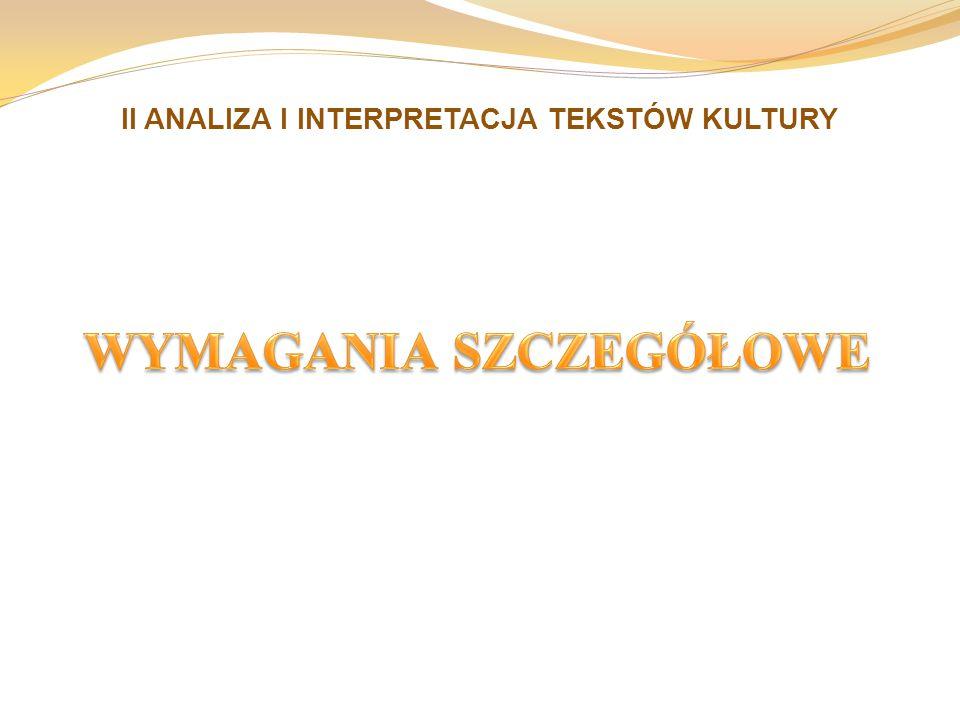 II ANALIZA I INTERPRETACJA TEKSTÓW KULTURY
