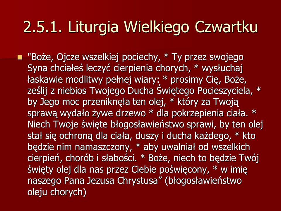 2.5.1. Liturgia Wielkiego Czwartku