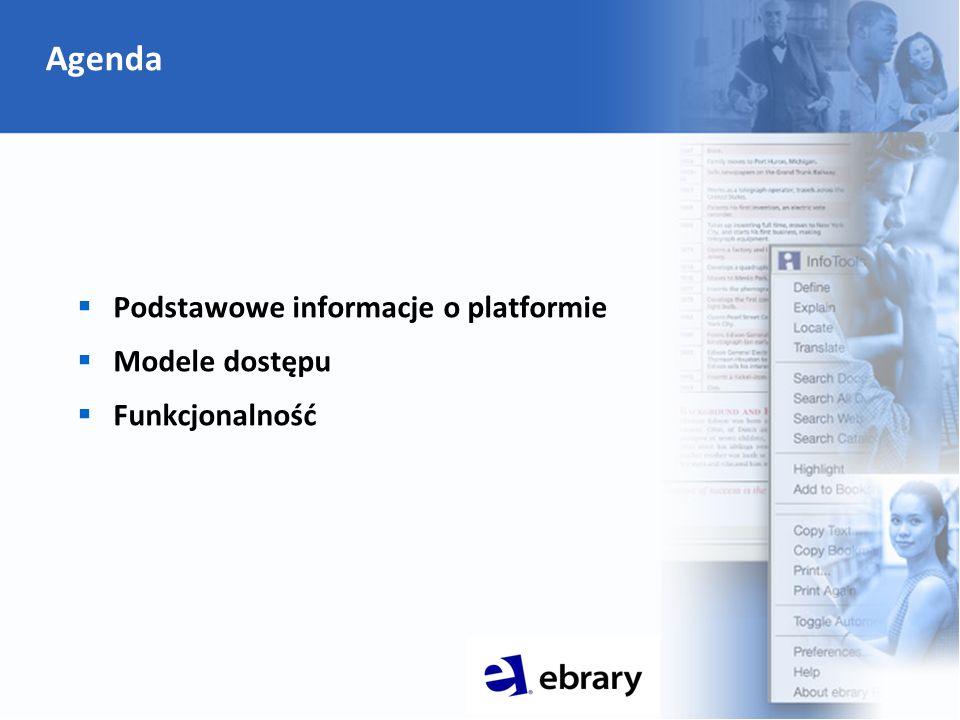 ebrary: podstawowe informacje ebrary – platforma książek elektronicznych:  200 000 publikacji w wersji elektronicznej  350 wydawców  3000 instytucji na świecie  12,5 miliona czytelników