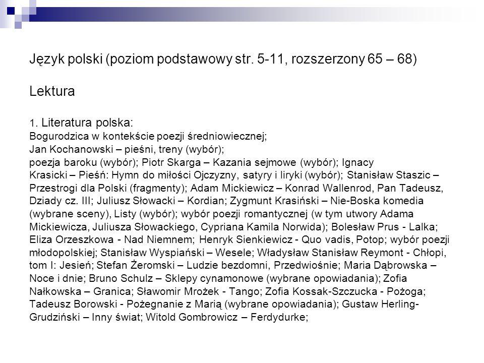 Język polski (poziom podstawowy str. 5-11, rozszerzony 65 – 68) Lektura 1. Literatura polska: Bogurodzica w kontekście poezji średniowiecznej; Jan Koc