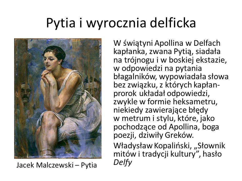 Pytia i wyrocznia delficka W świątyni Apollina w Delfach kapłanka, zwana Pytią, siadała na trójnogu i w boskiej ekstazie, w odpowiedzi na pytania błagalników, wypowiadała słowa bez związku, z których kapłan- prorok układał odpowiedzi, zwykle w formie heksametru, niekiedy zawierające błędy w metrum i stylu, które, jako pochodzące od Apollina, boga poezji, dziwiły Greków.