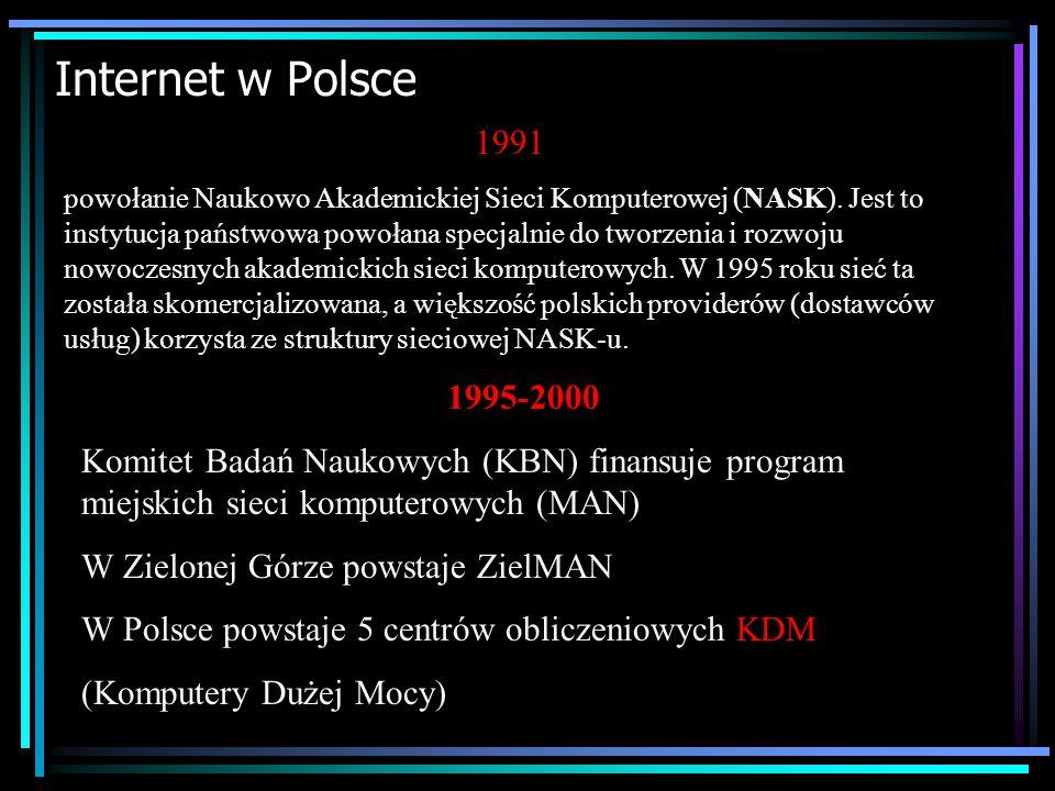 Historia Internetu 1990 sieć ARPANET przestaje istnieć. Pojawia się Internet Każdy użytkownik od tego momentu może podłączyć się do sieci. 1993 ponad
