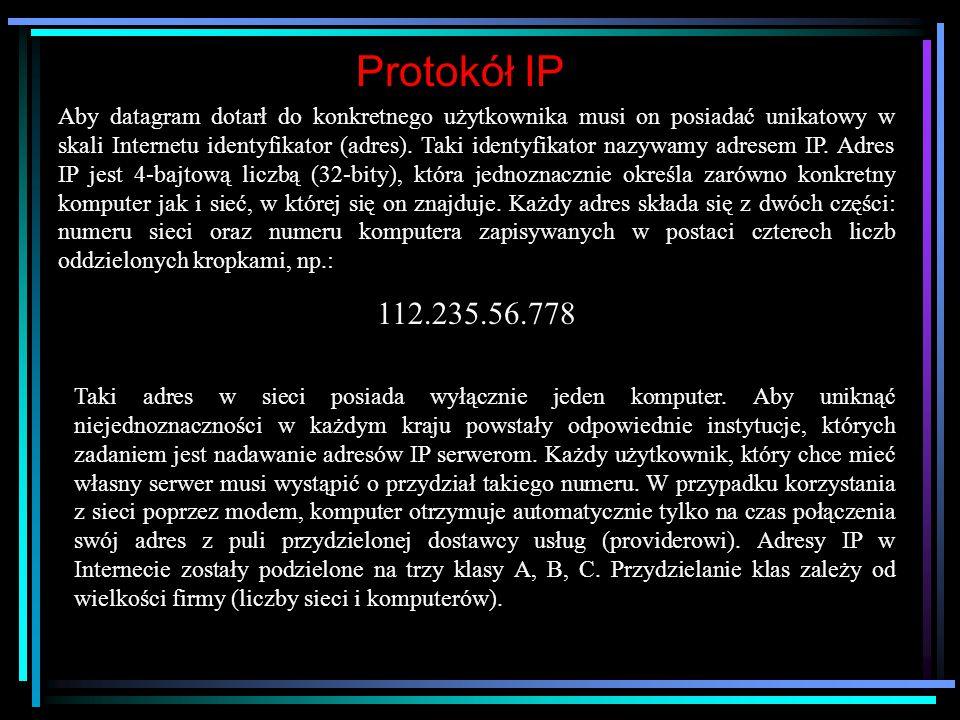 Protokół TCP/IP Transmission Control Protocol/Internet Protokol Protokół to jednoznaczne reguły przesyłania informacji w sieci umożliwiające wymianę i