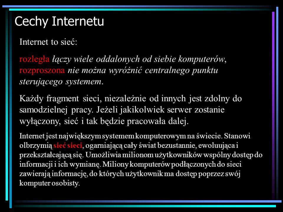 """Co to jest Internet ? Internet – czyli sieć o światowym zasięgu (popularnie nazywany """"globalną wioską"""") – stał się synonimem rozwoju najbardziej zaawa"""