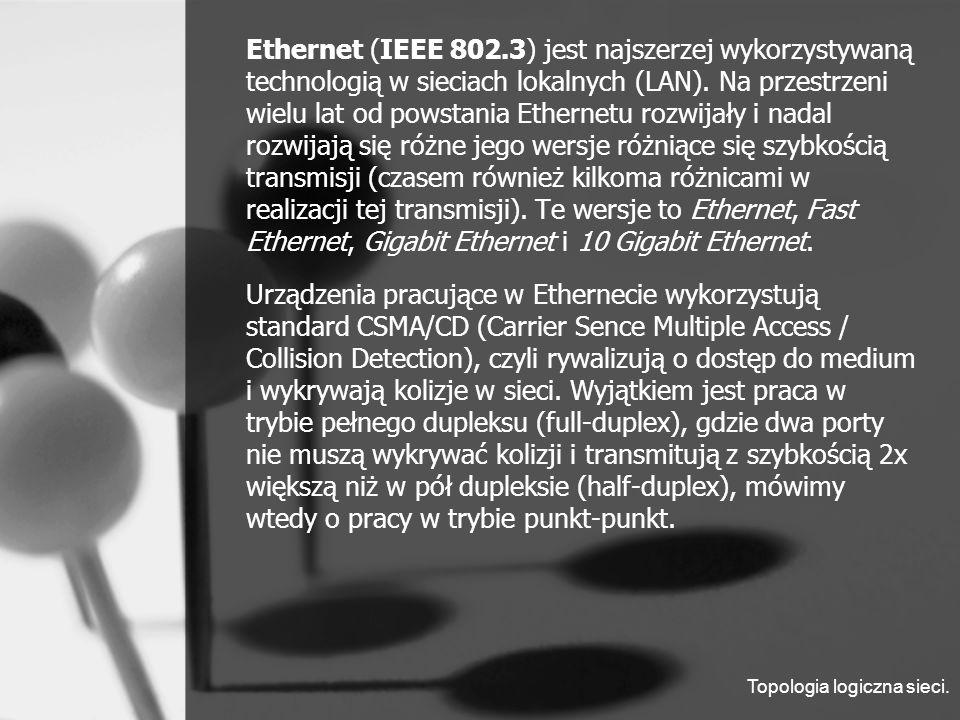 Ramka Ethernet 802.3 Preambuła Preambuła jest sekwencją 7 bajtową (56 bitów) z naprzemiennymi wartościami 1 i 0, stosowanymi dla synchronizacji.