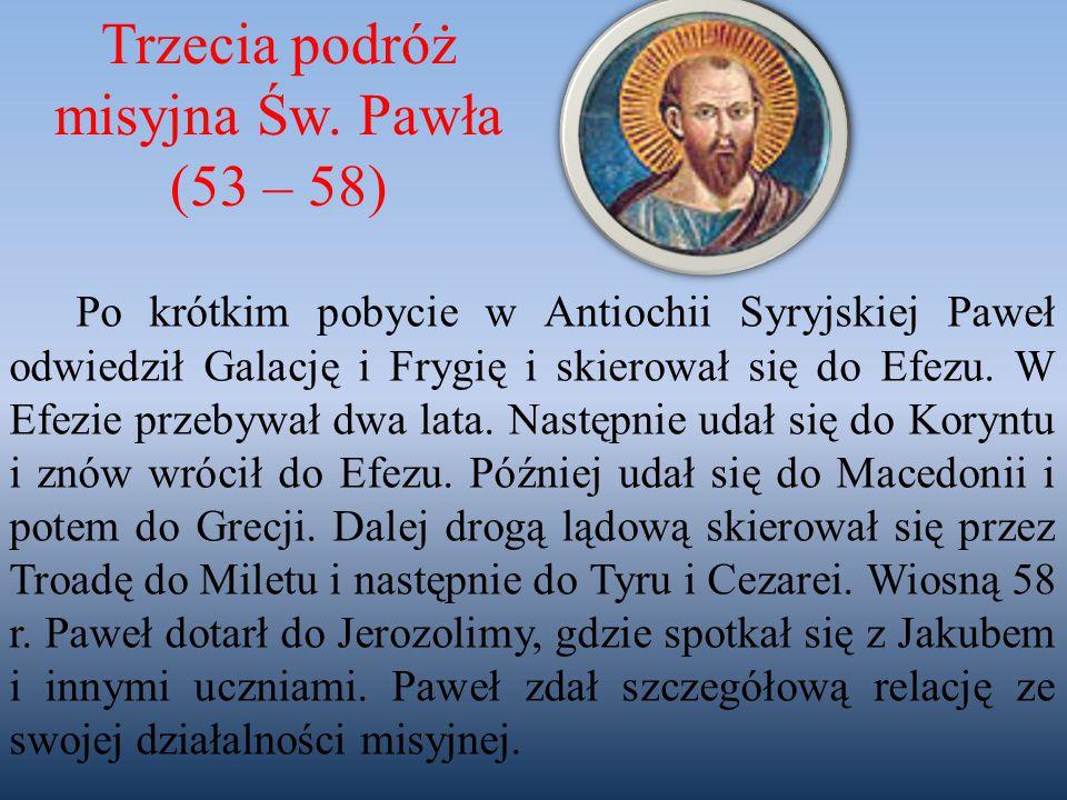 Po krótkim pobycie w Antiochii Syryjskiej Paweł odwiedził Galację i Frygię i skierował się do Efezu. W Efezie przebywał dwa lata. Następnie udał się d