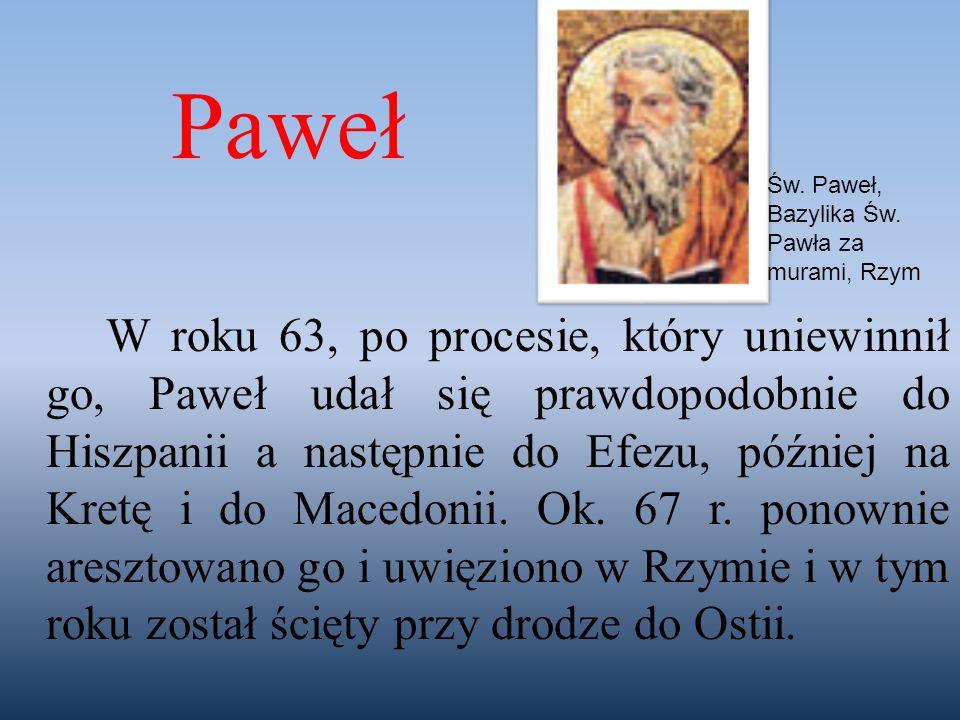 W roku 63, po procesie, który uniewinnił go, Paweł udał się prawdopodobnie do Hiszpanii a następnie do Efezu, później na Kretę i do Macedonii. Ok. 67
