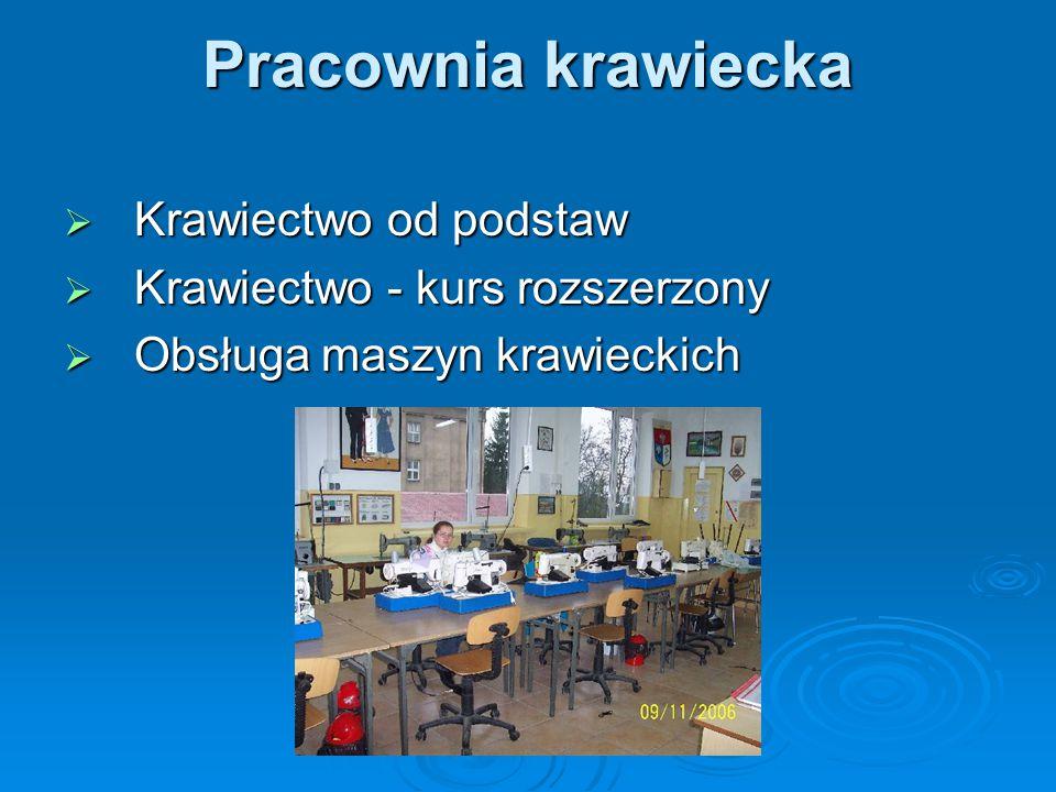Pracownia krawiecka  Krawiectwo od podstaw  Krawiectwo - kurs rozszerzony  Obsługa maszyn krawieckich