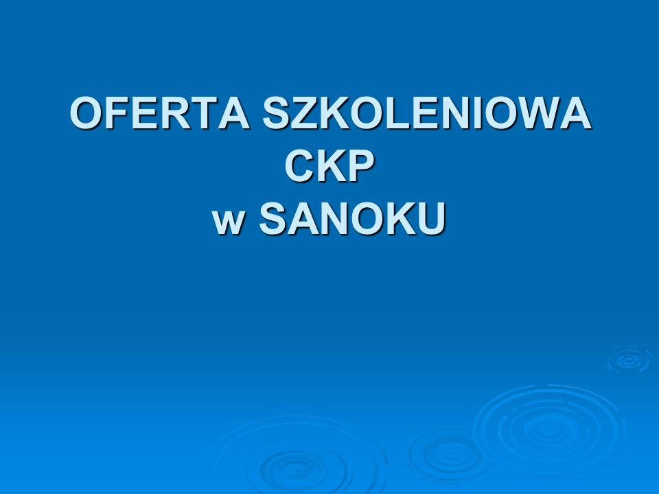 OFERTA SZKOLENIOWA CKP w SANOKU