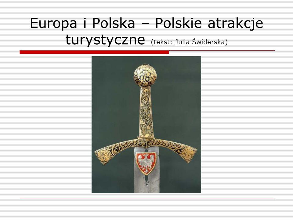 Europa i Polska – Polskie atrakcje turystyczne (tekst: Julia Świderska)