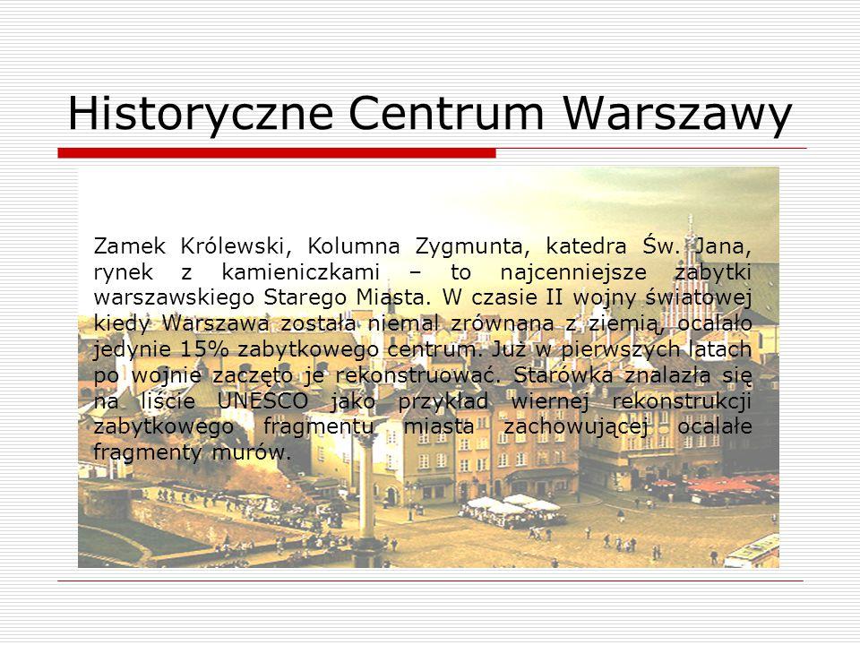 Zamek Królewski, Kolumna Zygmunta, katedra Św. Jana, rynek z kamieniczkami – to najcenniejsze zabytki warszawskiego Starego Miasta. W czasie II wojny