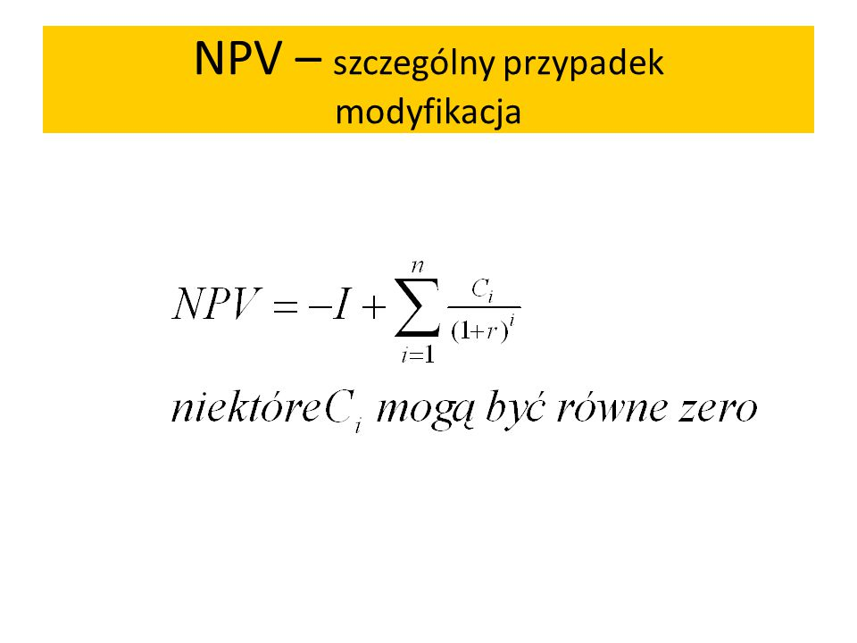 NPV – szczególny przypadek modyfikacja