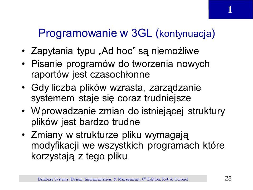 """1 28 Database Systems: Design, Implementation, & Management, 6 th Edition, Rob & Coronel Programowanie w 3GL ( kontynuacja ) Zapytania typu """"Ad hoc"""" s"""