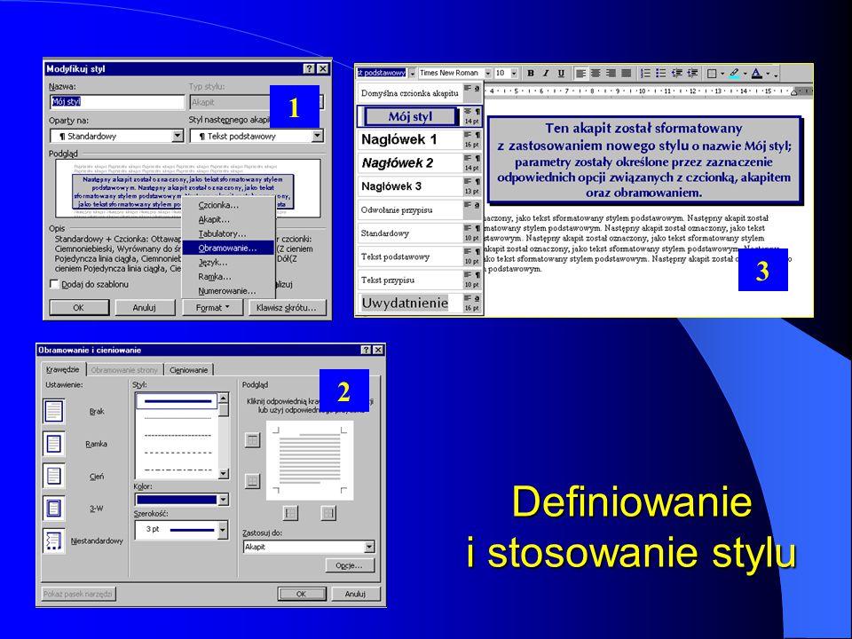 Tworzenie stylu użytkownika Wybór przycisku Nowy... pozwala użytkownikowi tworzyć własne style Pole nazwy stylu Wybór rodzaju stylu Wybór odpowiedniej