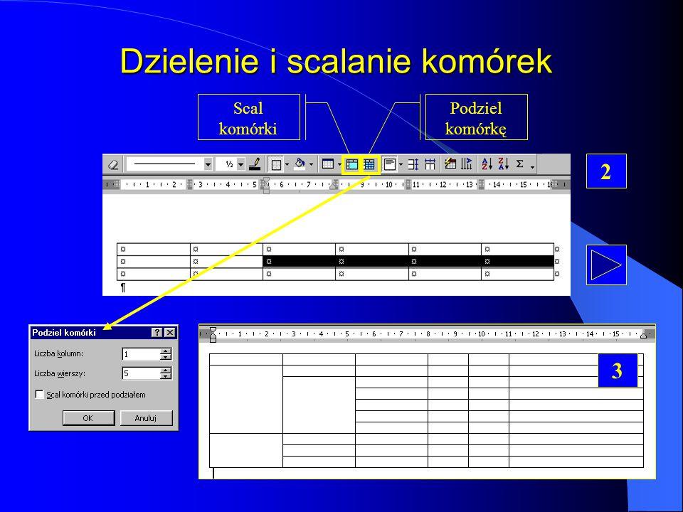 Szerokość kolumn/wysokość wierszy 1 metoda 2 metoda 3 metoda