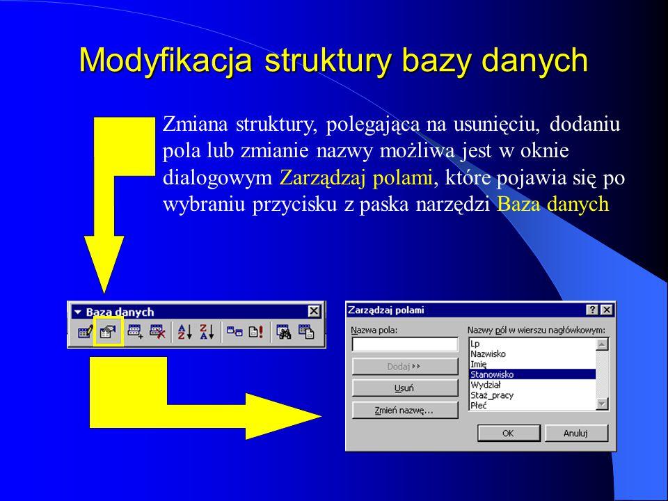 Wprowadzanie, modyfikację danych oraz wyszukiwanie informacji można usprawnić korzystając z funkcji Formularz danych – pasek narzędzi Baza danych Form