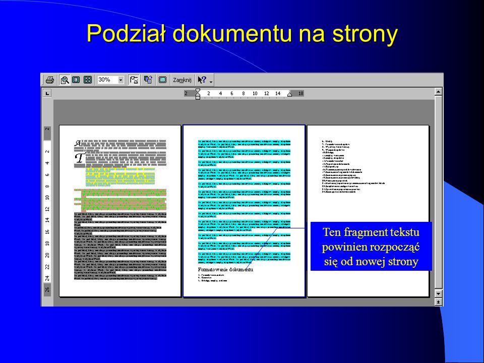 Podział dokumentu na strony Ten fragment tekstu powinien rozpocząć się od nowej strony
