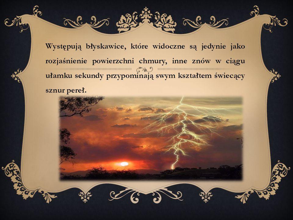 Wyładowanie elektryczne w atmosferze powstające naturalnie, zwykle towarzyszące burzom.
