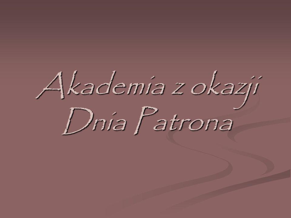 Akademia z okazji Dnia Patrona