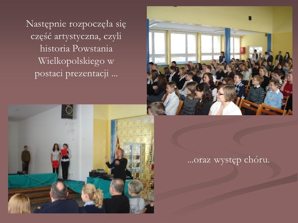 Następnie rozpoczęła się część artystyczna, czyli historia Powstania Wielkopolskiego w postaci prezentacji......oraz występ chóru.