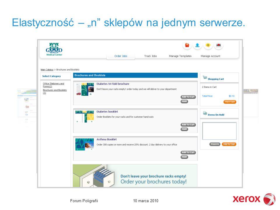 """10 marca 2010Forum Poligrafii Additional Catalog Samples Elastyczność – """"n sklepów na jednym serwerze."""