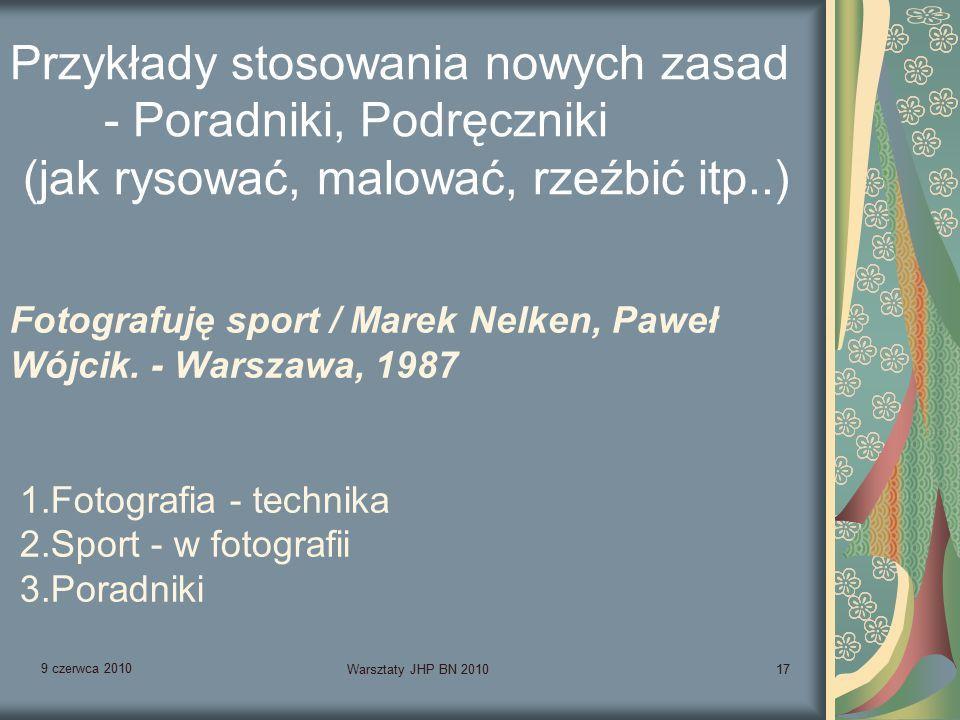 9 czerwca 2010 Warsztaty JHP BN 201017 Fotografuję sport / Marek Nelken, Paweł Wójcik.