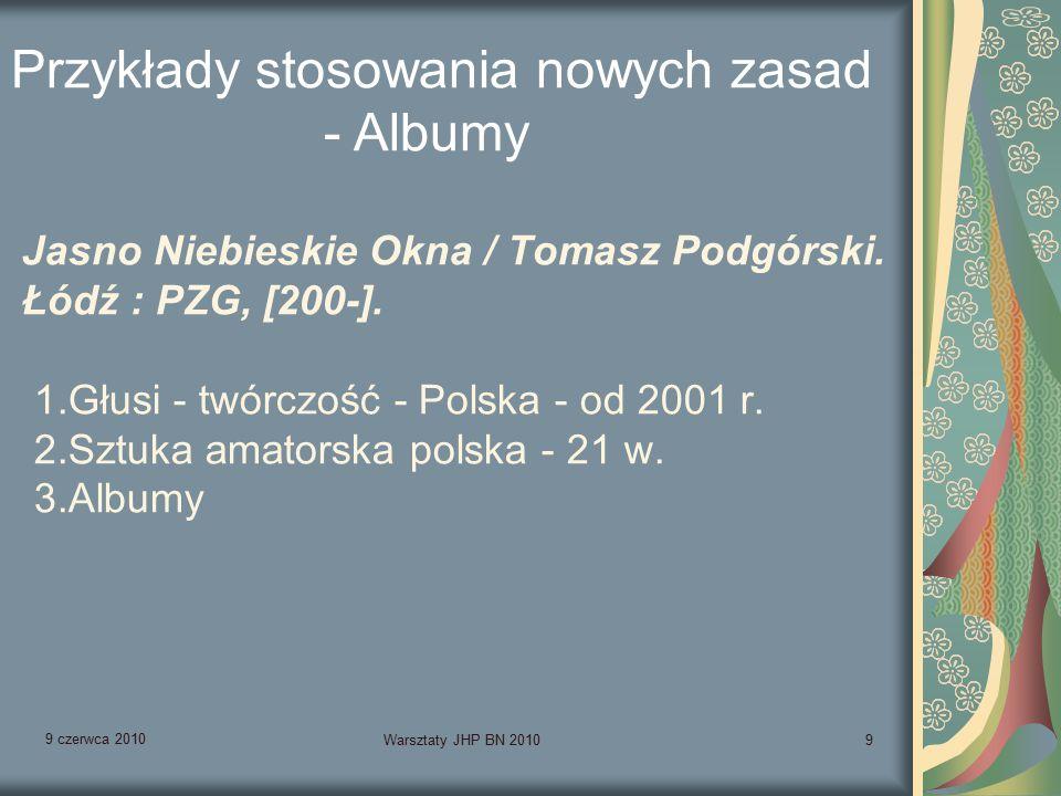 9 czerwca 2010 Warsztaty JHP BN 201040 Wystawy książki polskiej w Bibliotece Jagiellońskiej w latach 1956-1969.