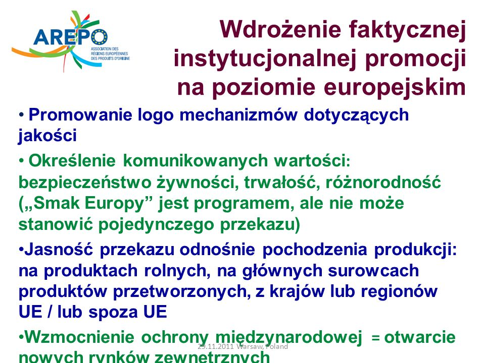 Dziękuję za uwagę Website : www.arepoquality.euwww.arepoquality.eu Mail : arepo@aquitaine.frarepo@aquitaine.fr 29.11.2011 Warsaw, Poland