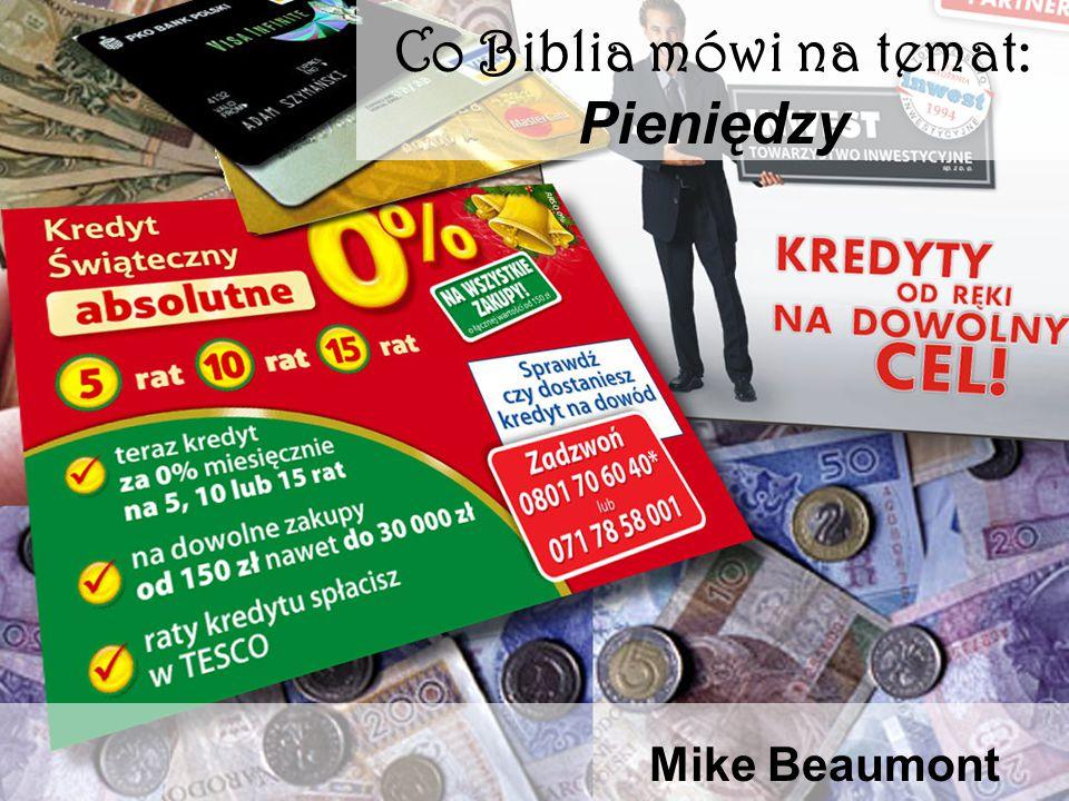 Co Biblia mówi na temat: Pieniędzy Mike Beaumont