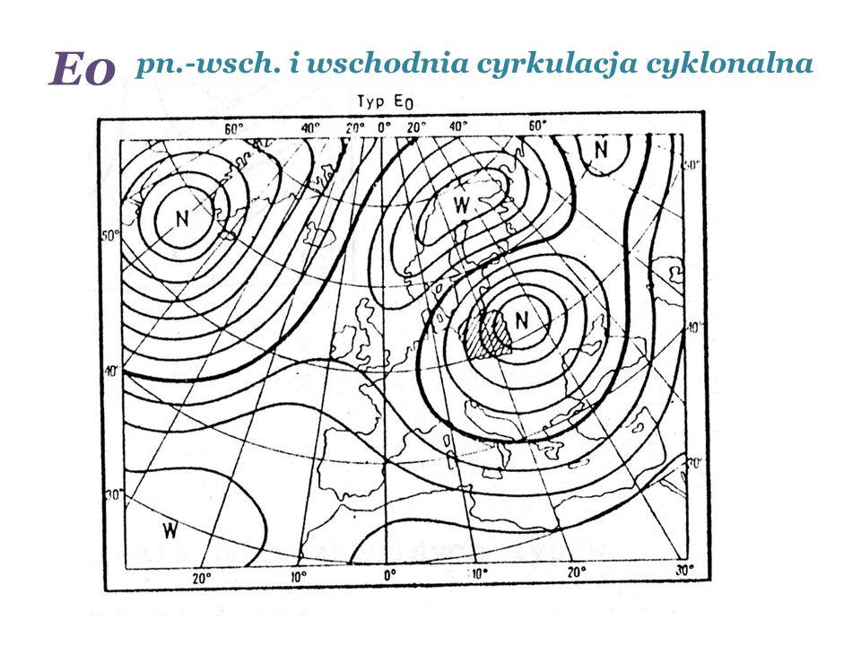 pn.-wsch. i wschodnia cyrkulacja cyklonalna E0