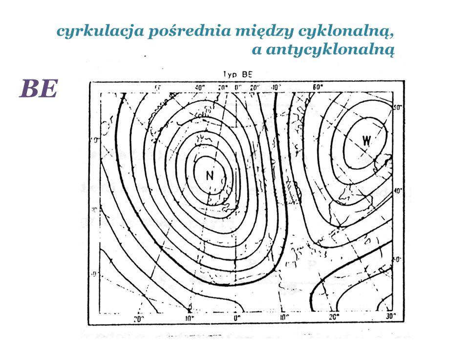 cyrkulacja pośrednia między cyklonalną, a antycyklonalną BE