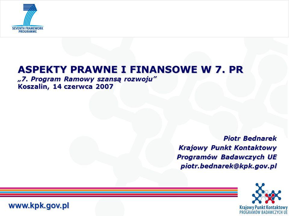 """www.kpk.gov.pl ASPEKTY PRAWNE I FINANSOWE W 7. PR """"7."""