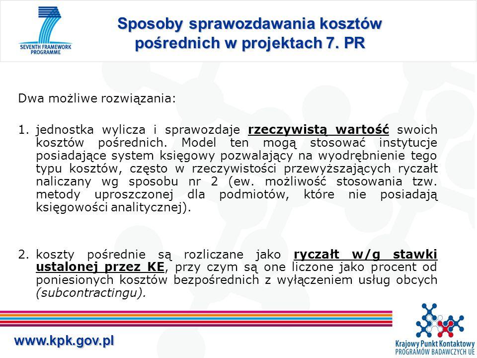 www.kpk.gov.pl Sposoby sprawozdawania kosztów pośrednich w projektach 7.