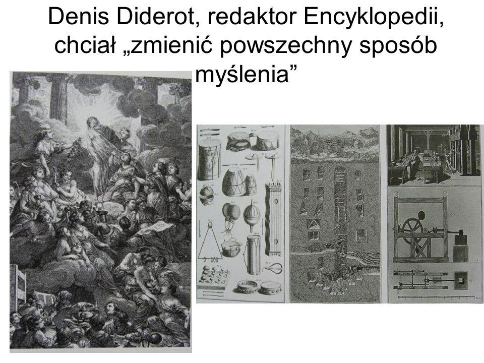 """Denis Diderot, redaktor Encyklopedii, chciał """"zmienić powszechny sposób myślenia"""""""