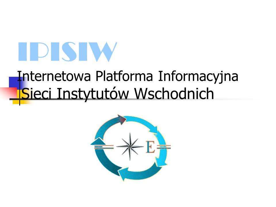 IPISIW Internetowa Platforma Informacyjna Sieci Instytutów Wschodnich