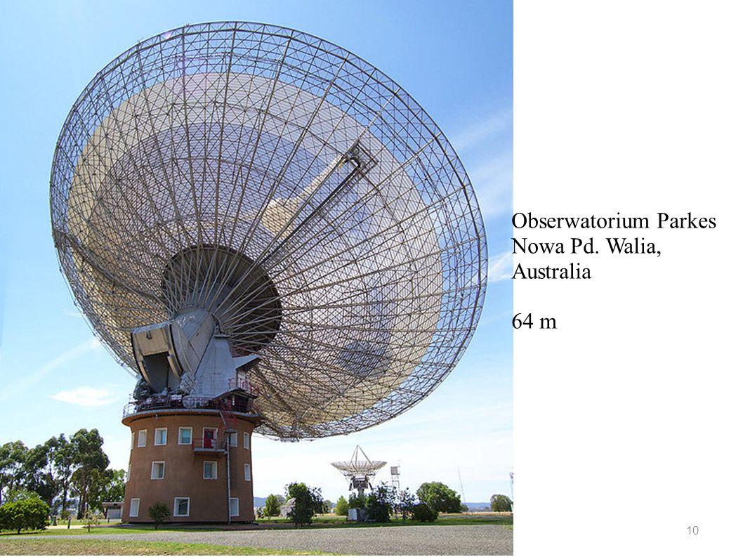 2015-07-15 T.J.Jopek, Astrofizyka z elementami kosmologii 10 Obserwatorium Parkes Nowa Pd. Walia, Australia 64 m