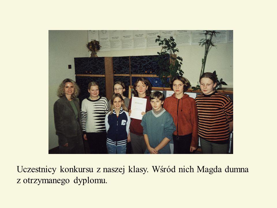 Uczestnicy konkursu z naszej klasy. Wśród nich Magda dumna z otrzymanego dyplomu.