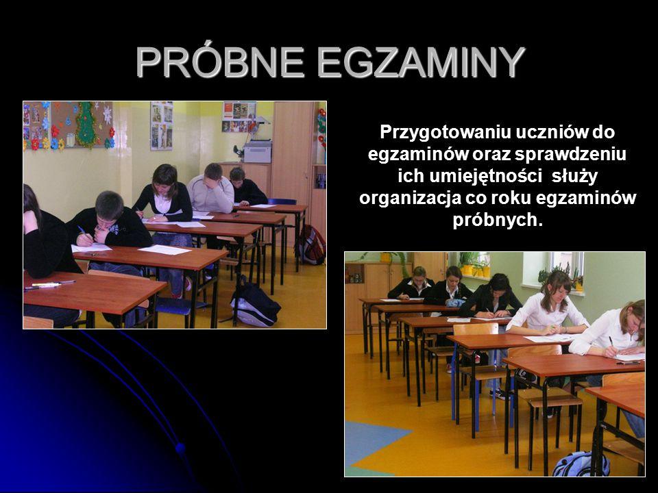 27 PRÓBNE EGZAMINY Przygotowaniu uczniów do egzaminów oraz sprawdzeniu ich umiejętności służy organizacja co roku egzaminów próbnych.