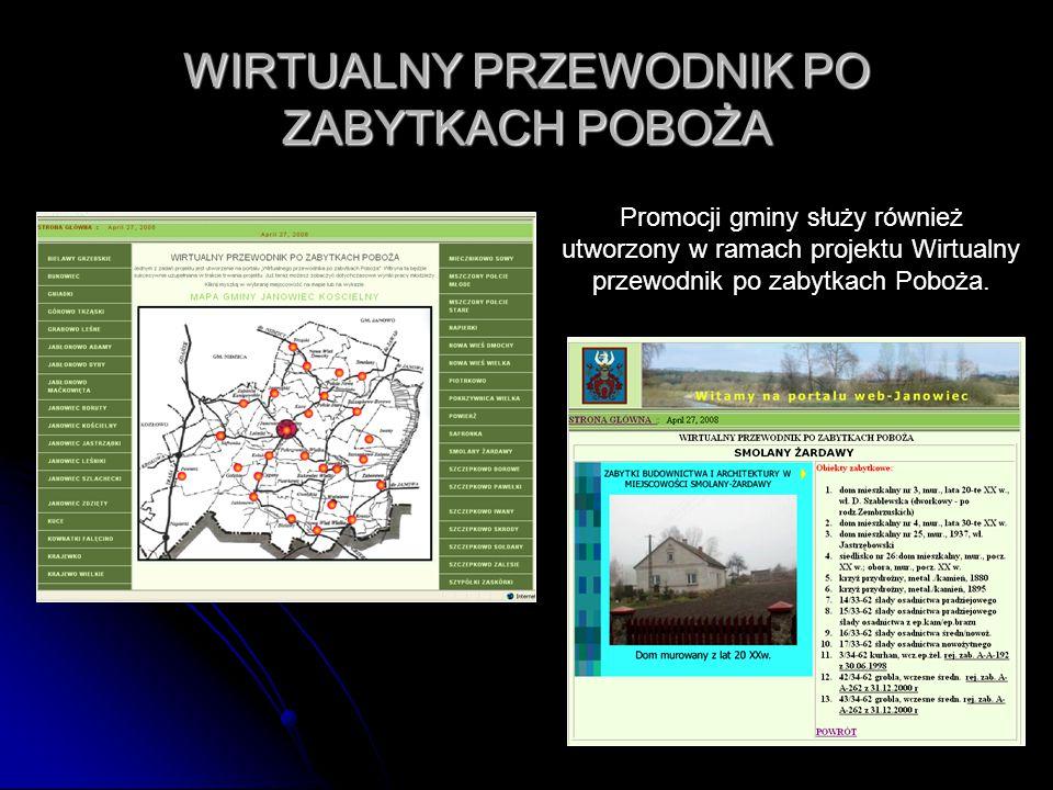 35 WIRTUALNY PRZEWODNIK PO ZABYTKACH POBOŻA Promocji gminy służy również utworzony w ramach projektu Wirtualny przewodnik po zabytkach Poboża.