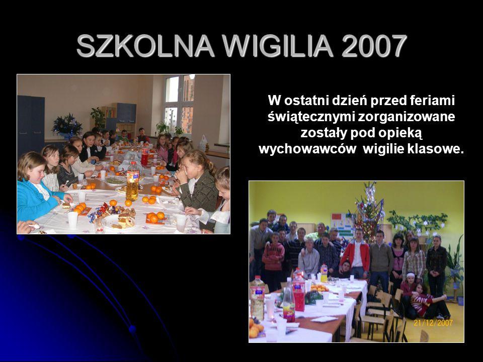 49 SZKOLNA WIGILIA 2007 W ostatni dzień przed feriami świątecznymi zorganizowane zostały pod opieką wychowawców wigilie klasowe.