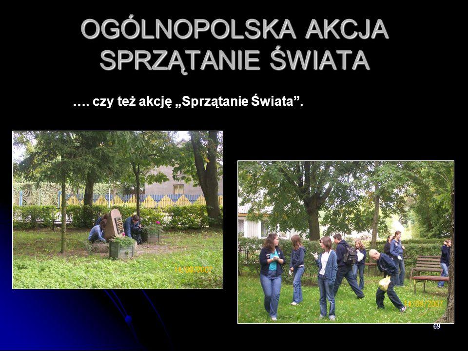 """69 OGÓLNOPOLSKA AKCJA SPRZĄTANIE ŚWIATA …. czy też akcję """"Sprzątanie Świata""""."""
