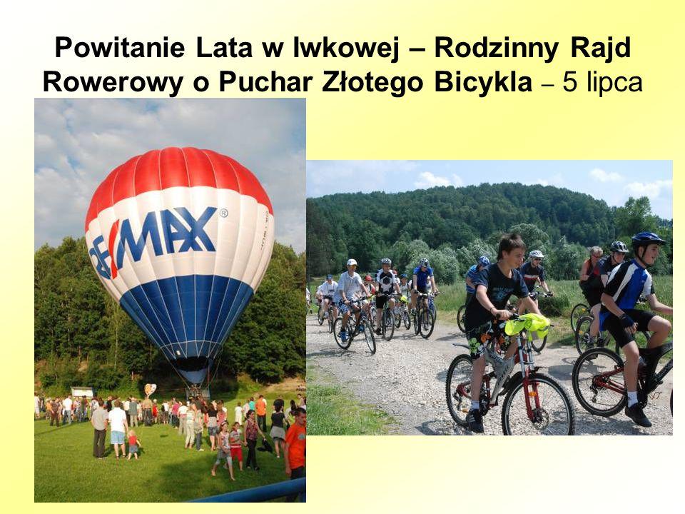 Powitanie Lata w Iwkowej – Rodzinny Rajd Rowerowy o Puchar Złotego Bicykla – 5 lipca