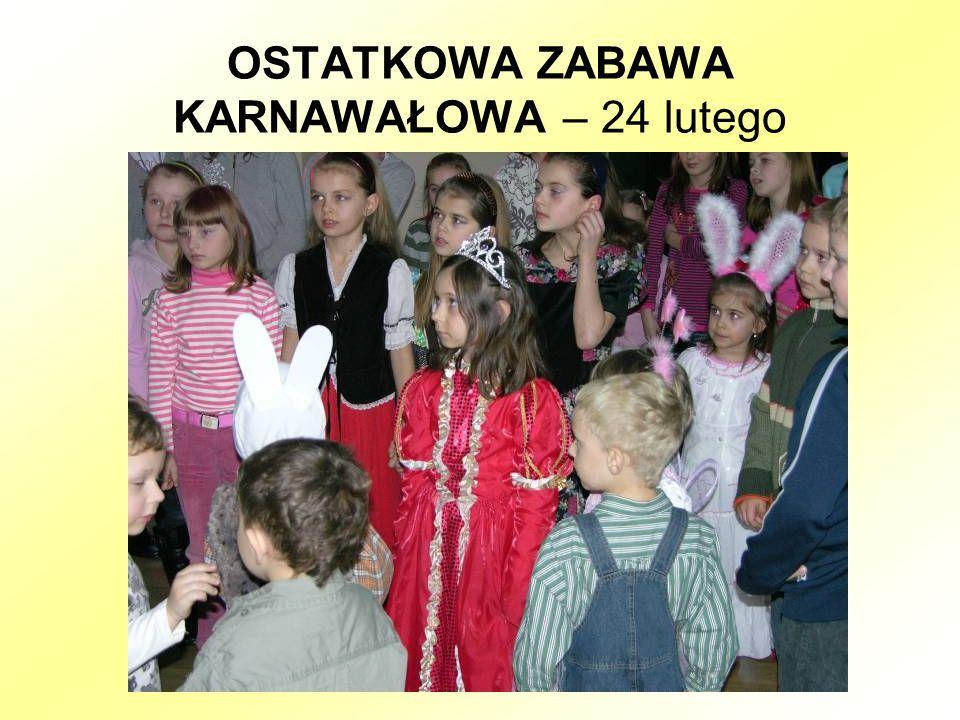 OSTATKOWA ZABAWA KARNAWAŁOWA – 24 lutego