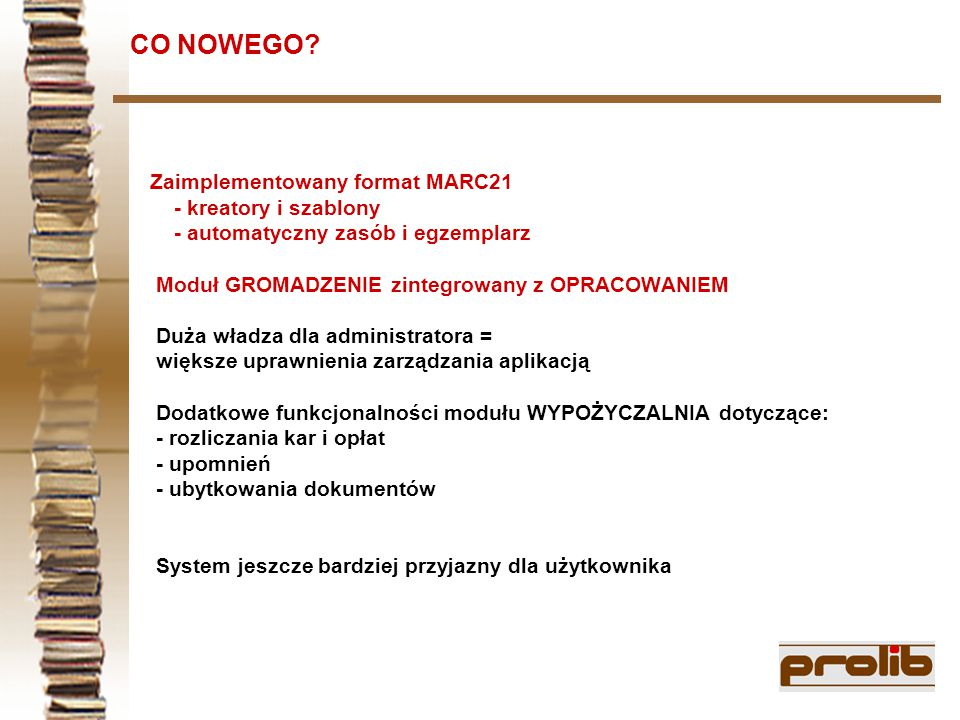 Reakcja klientów na zaimplementowany format MARC21