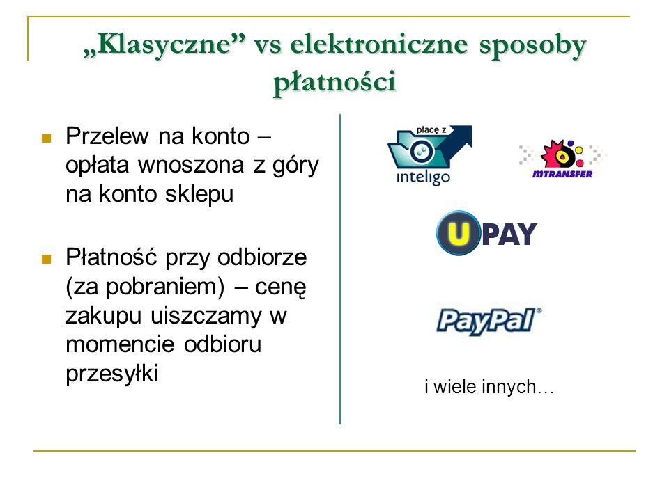 """"""" Klasyczne vs elektroniczne sposoby płatności Przelew na konto – opłata wnoszona z góry na konto sklepu Płatność przy odbiorze (za pobraniem) – cenę zakupu uiszczamy w momencie odbioru przesyłki i wiele innych…"""