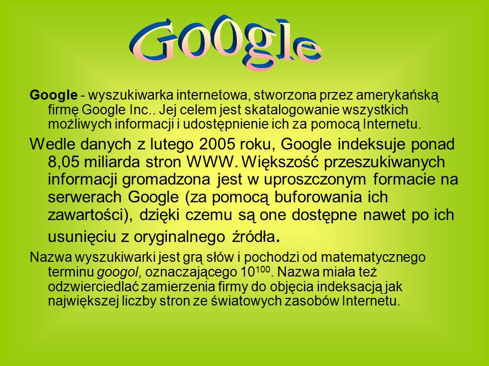 cudzysłów ( jakieś długie wyrażenie ) –Wyszukiwarka wyszuka strony zawierające dane wyrażenie (nie pokaże stron zawierających dane słowa w innej kolejności).