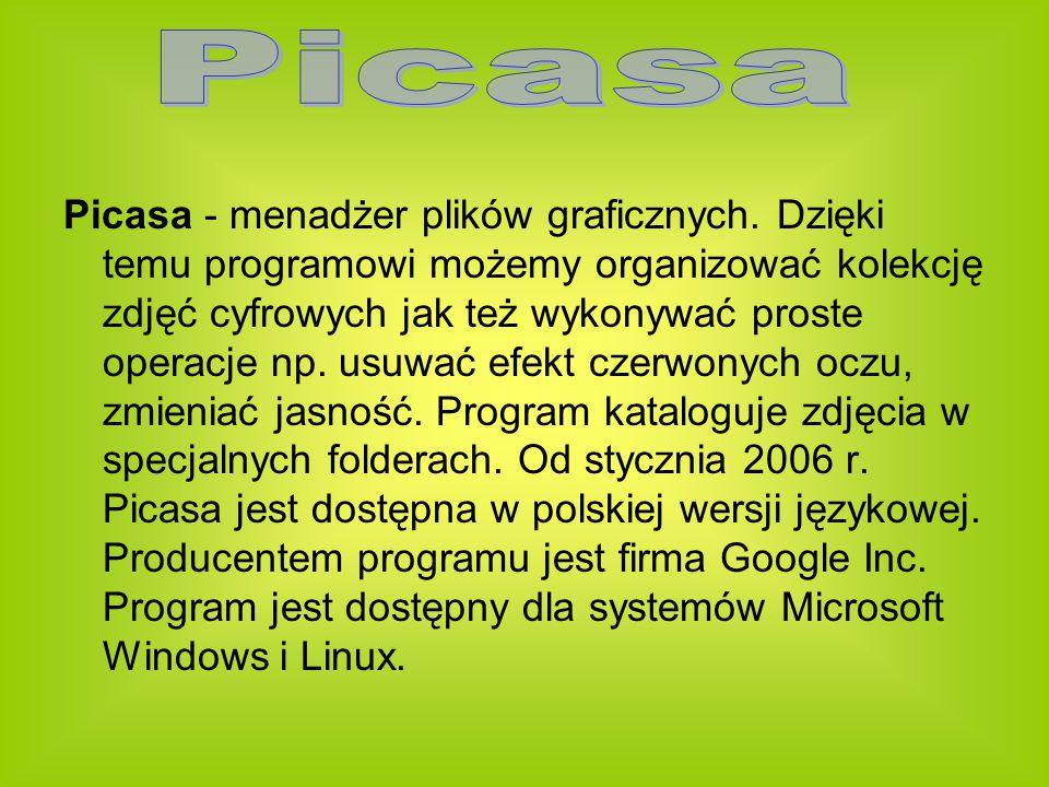 Picasa - menadżer plików graficznych.