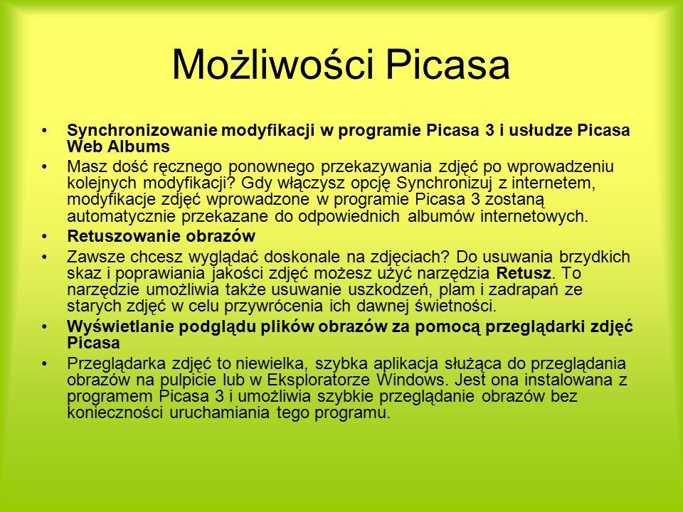 Możliwości Picasa Synchronizowanie modyfikacji w programie Picasa 3 i usłudze Picasa Web Albums Masz dość ręcznego ponownego przekazywania zdjęć po wprowadzeniu kolejnych modyfikacji.