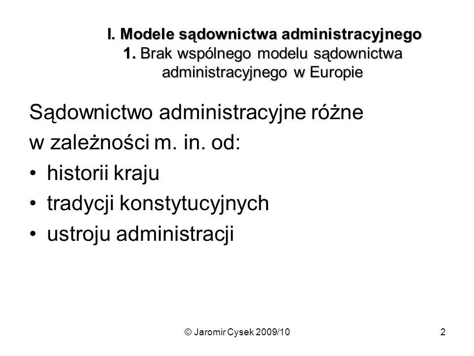 © Jaromir Cysek 2009/1023 Sądownictwo administracyjne w Szwajcarii