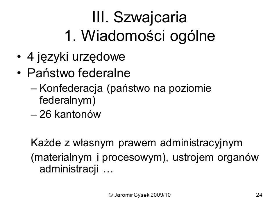 © Jaromir Cysek 2009/1024 III.Szwajcaria 1.